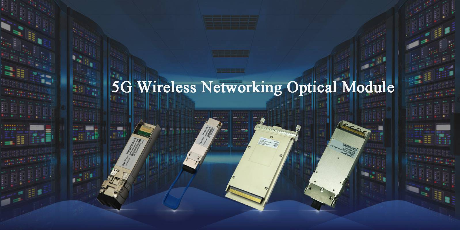 5G Wireless Network Optical Module